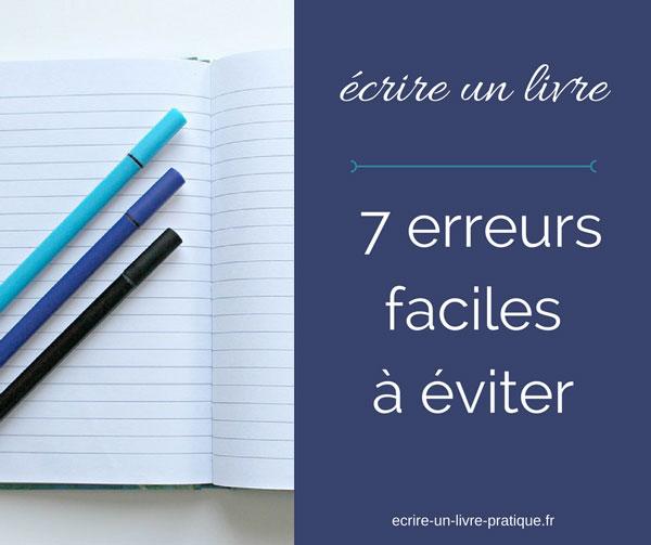 7 erreurs faciles à éviter quand on écrit un livre