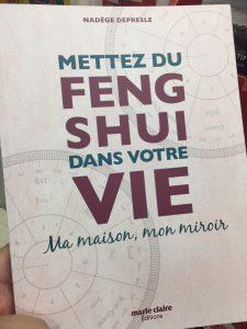 Mettez du Feng Shui dans votre vie - Nadège Depresle