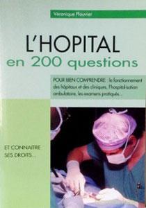 l'hôpital en 200 questions