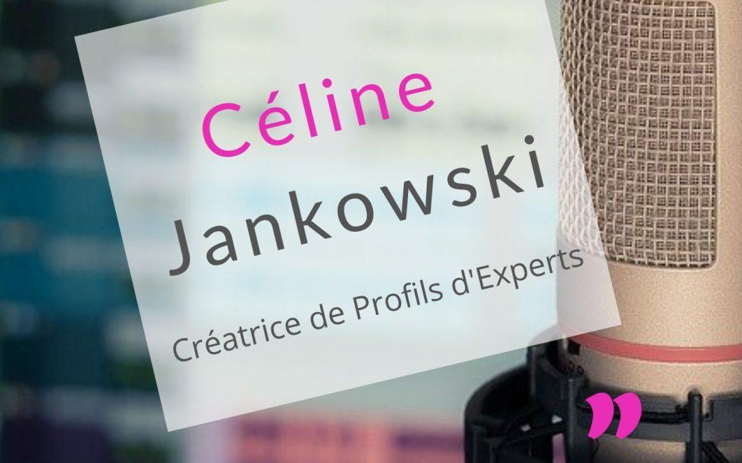 Rencontre avec Céline Jankowski