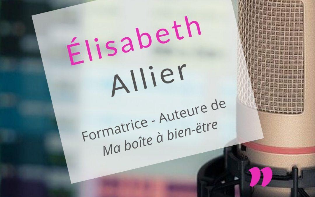 Elisabeth Allier «Un livre rassure le public»