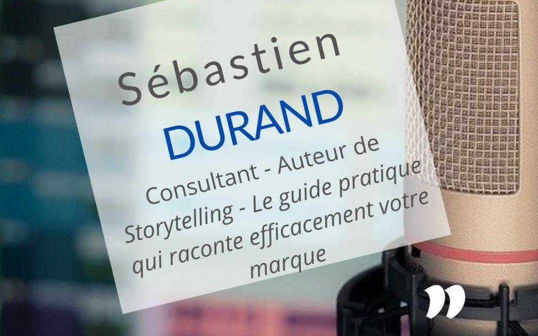 Sébastien Durand : le storytelling aide à structurer un livre
