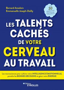 Les talents cachés de votre cerveau au travail, co-écrit par Emmanuelle Joseph-Dailly