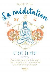 La méditation, c'est la vie