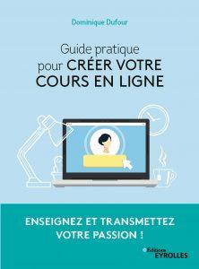 Guide pratique pour créer votre cours en ligne