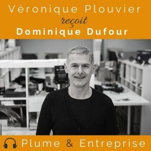 entretien avec Dominique Dufour