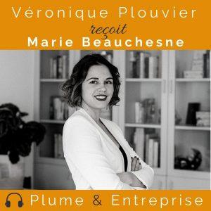 Véronique Plouvier reçoit Marie Beauchesne